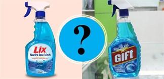 Nên chọn nước lau kính Lix hay Gift?