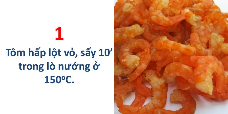 Tôm hấp lột vỏ, sấy 10 phút trong lò nướng ở 150 độ C