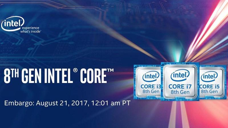 Intel Core i thế hệ thứ 8 (Coffee Lake) là gì? Nó có