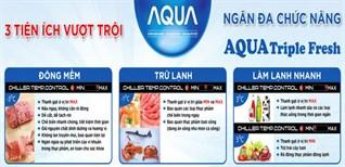 3 tiện ích tuyệt vời đến từ ngăn Aqua Triple Fresh của tủ lạnh Aqua