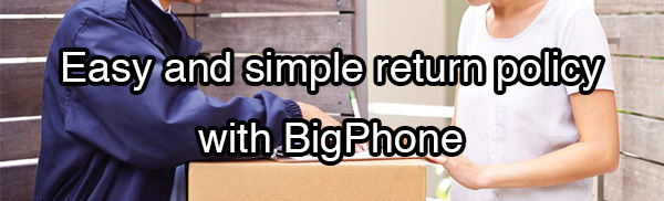 Return Policy at Bigphone.com