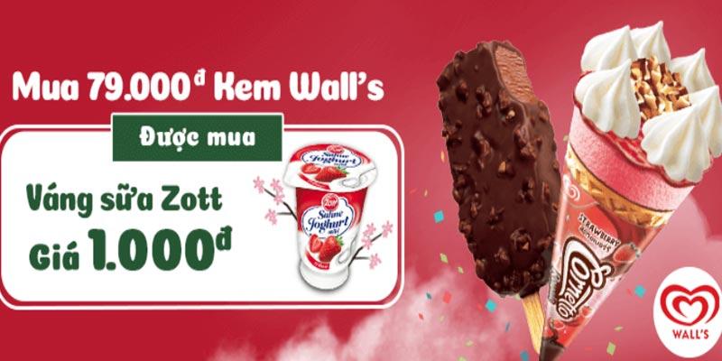 Mua 79.000đ kem Wall's được mua váng sữa Zott giá 1.000đ