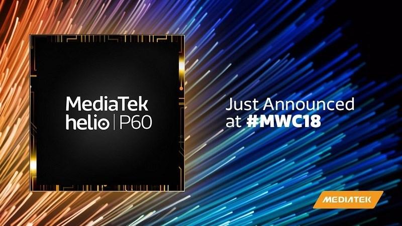 MediaTek giới thiệu Helio P60 tại MWC 2018: Tập trung AI và hiệu suất