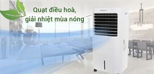 Mua quạt điều hoà giải nhiệt mùa nóng