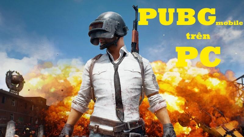 Hướng dẫn chơi PUBG Mobile ngay trên PC