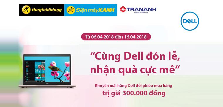 Mua Laptop Dell Core i3/i5/i7 nhận phiếu mua hàng 300K tại hãng Dell