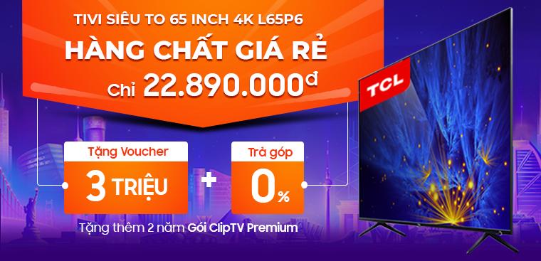 Cực HOT - Tivi 65 inch giá tốt nhất Trần Anh