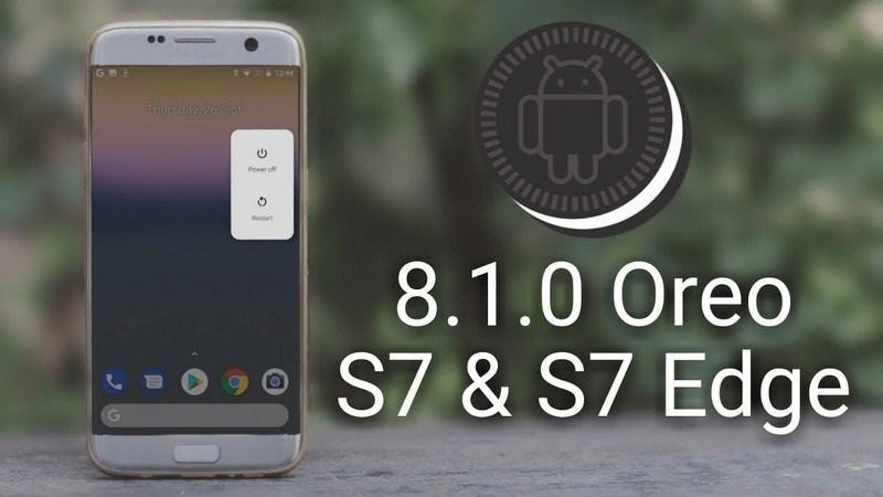 Galaxy S7 và S7 Edge sắp được cập nhật Android Oreo?