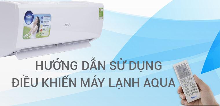 Hướng dẫn sử dụng remote máy lạnh AQUA AQA-KCR9JA