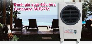 Đánh giá quạt điều hòa Sunhouse SHD7751