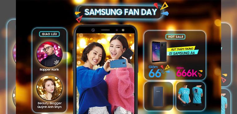 Samsung Fan Day 26/5: Tặng 01 Galaxy A6 2018, 66 suất giảm 66%, vào cửa miễn phí!