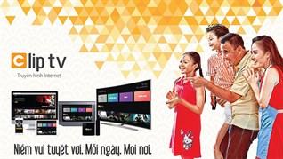 Cách kích hoạt gói khuyến mãi ClipTV trên Smart tivi LG