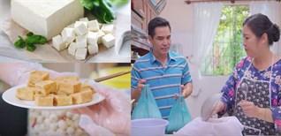 Cách làm đậu phụ tại nhà thơm ngon, đơn giản dễ thực hiện tại nhà