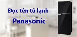 Cách đọc tên tủ lạnh Panasonic