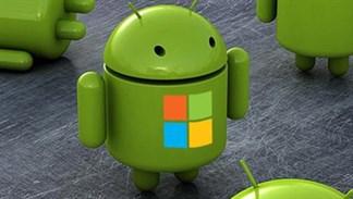 Microsoft và chuyện làm smartphone Android: Rất khó để xảy ra!