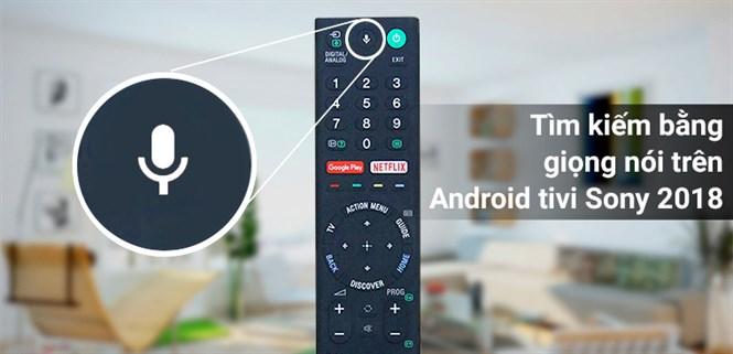 Cách kết nối và sử dụng Remote thông minh trên Android tivi Sony 2018