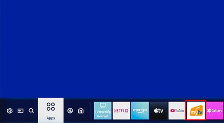 Cách nhận khuyến mãi ứng dụng MyTV trên tivi Samsung 2020 - Chọn và mở ứng dụng MyTV