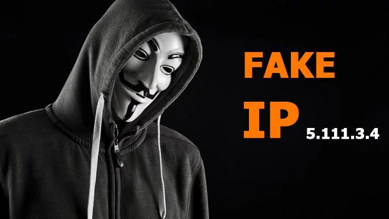FAKE IP