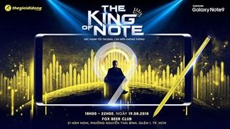 Bạn đang chờ đợi The King of Note? Xem tường thuật trực tiếp sự kiện 18h ngày 19/8