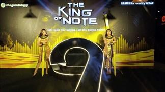 Sự kiện The King of Note đang diễn ra rất hoành tráng, click xem ngay!
