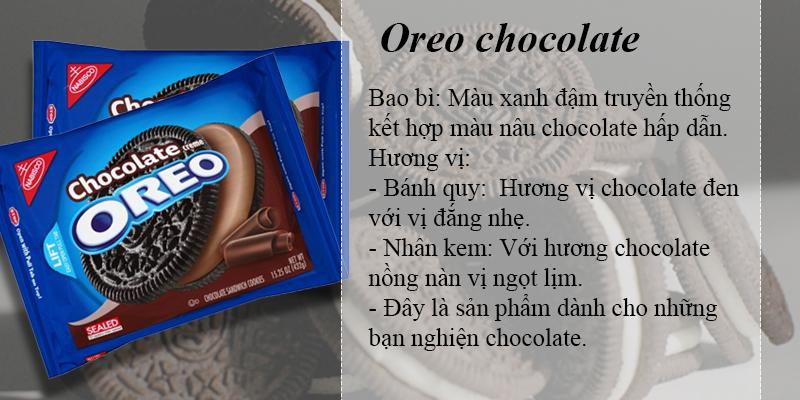 Oreo chocolate với kem chocolate sữa ngọt dịu sẽ làm bạn thích thú.