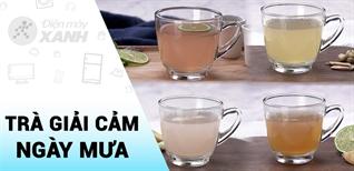 [Video] Tổng hợp 4 cách pha trà giải cảm trong mùa mưa dễ làm