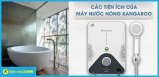 Các công nghệ nổi bật của máy nước nóng Kangaroo