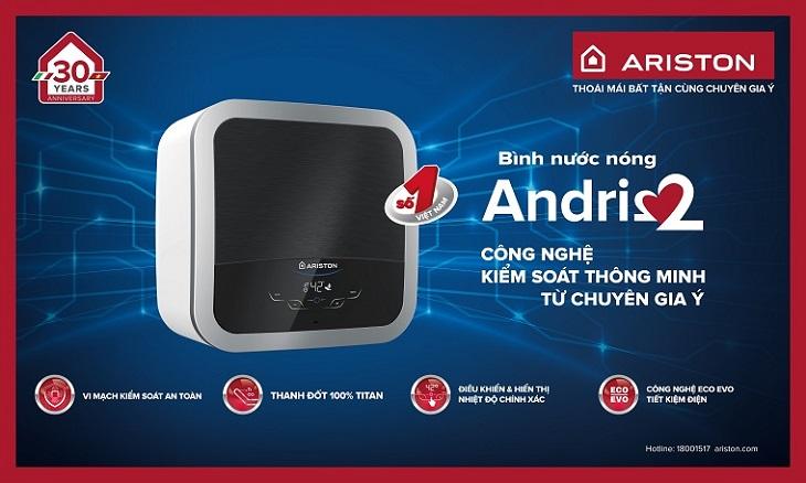 Máy nước nóng Ariston Andris 2 và những siêu tiện ích cho gia đình bạn