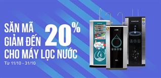 Từ 11/10 - 31/10/2018 săn mã giảm giá đến 20% mua máy lọc nước tại Điện máy XANH