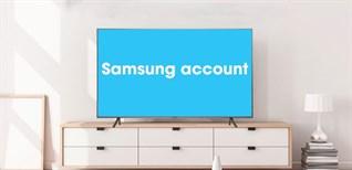 Cách đăng nhập tài khoản trên Smart tivi Samsung