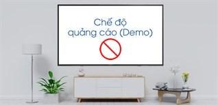 Cách tắt chế độ demo trên tivi Samsung