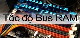 Chuẩn tốc độ RAM DDR3 DDR4 trên máy tính là gì?