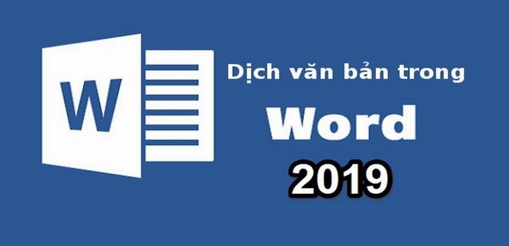Cách sử dụng tính năng dịch nhanh trong Microsoft Word 2019