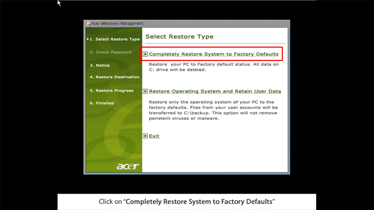 Click vào Completely Restore System to Factory Defaults.