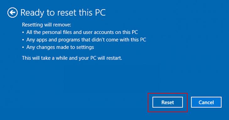 Cách reset Win 10 không cần Boot USB hay đĩa CD + Bước 5