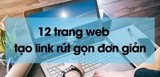 12 trang web tạo link rút gọn đơn giản, dễ thao tác