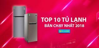Top 10 tủ lạnh bán chạy nhất Điện máy XANH năm 2018