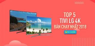 Top 5 tivi LG 4K bán chạy nhất Điện máy XANH năm 2018