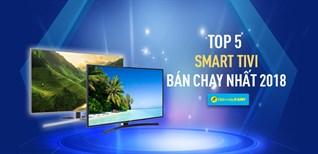 Top 5 Smart tivi bán chạy nhất Điện máy XANH năm 2018