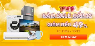 Tổng hợp Tivi, máy lạnh, máy giặt giảm giá sốc đến 20% ngày đẹp 12/12/2018 đáng mua
