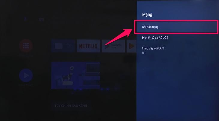 Cách kết nối mạng trên Android tivi Sharp 2018