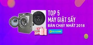 Top 5 máy giặt sấy bán chạy nhất Điện máy XANH năm 2018