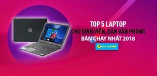 Top 5 Laptop cho sinh viên, dân văn phòng bán chạy nhất Điện máy XANH năm 2018