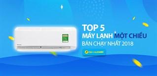 Top 5 máy lạnh 1 chiều bán chạy nhất Điện máy XANH năm 2018