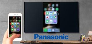 Cách chiếu màn hình thiết bị IOS lên Android TV Panasonic thông qua AirScreen