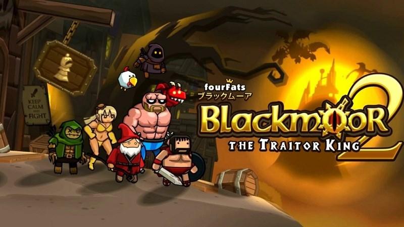 Blackmoor 2: The Traitor King