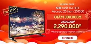Khuyến mãi cực sốc mua Tivi Asanzo 25 inch 25T350 giảm 300.000đ