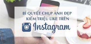Bí quyết chụp ảnh đẹp kiếm triệu like trên Instagram dễ như trở bàn tay