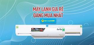 Top 5 máy lạnh giá rẻ 5 - 7 triệu đáng mua nhất