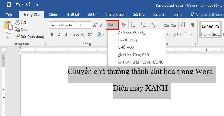 Chuyển trực tiếp chữ thường thành chữ hoa hoặc ngược lại trên Word với chức năng có sẵn + Bước 2